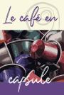 Café - Capsules