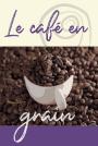 Café - Grain