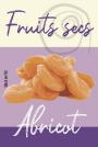 Fruits secs - Abricot
