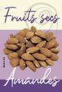 Fruits secs - Amandes