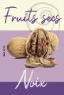 Fruits secs - Noix