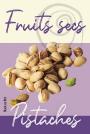 Fruits secs - Pistaches