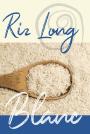 Riz - Long blanc