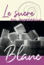 Sucre - Blanc morceaux