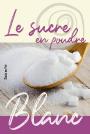 Sucre - Blanc poudre