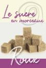 Sucre - Roux morceaux