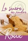Sucre - Roux poudre